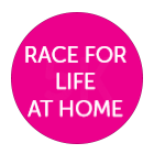 Race for Life at Home
