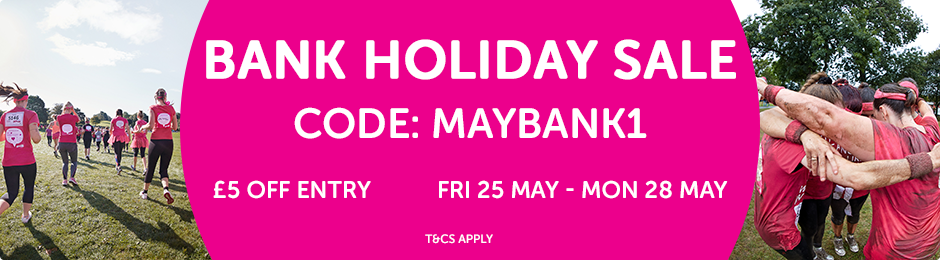 Race for Life bank holiday weekend sale